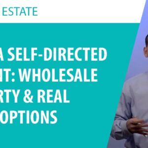 Investing in Wholesale Properties and Real Estate Options with a Self-Directed IRA