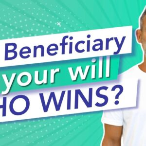 IRA Beneficiary or your Will – Who Wins?