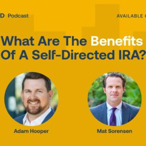 What Are The Benefits Of A Self-Directed IRA?