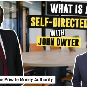What is a Self-Directed IRA? - Jay Conner & John Dwyer