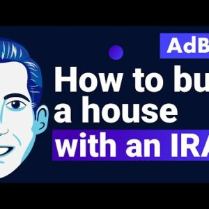 AdBits - How to Buy a House with an IRA