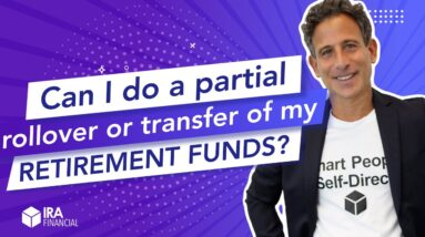 Can I do a partial rollover or transfer of my retirement funds