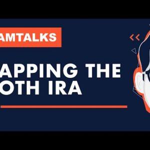 Adam Talks - Capping The Roth IRA