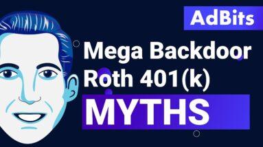 AdBits - Mega Backdoor Roth 401(k) Myths
