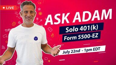 Ask Adam - Solo 401(k) Form 5500-EZ