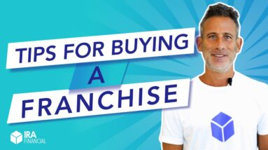 Tips for Buying a Franchise with an IRA or 401(k)