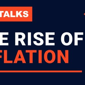 Adam Talks - The Rise of Inflation